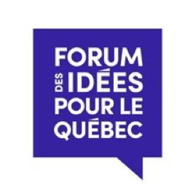 forum des idées pour le quebec
